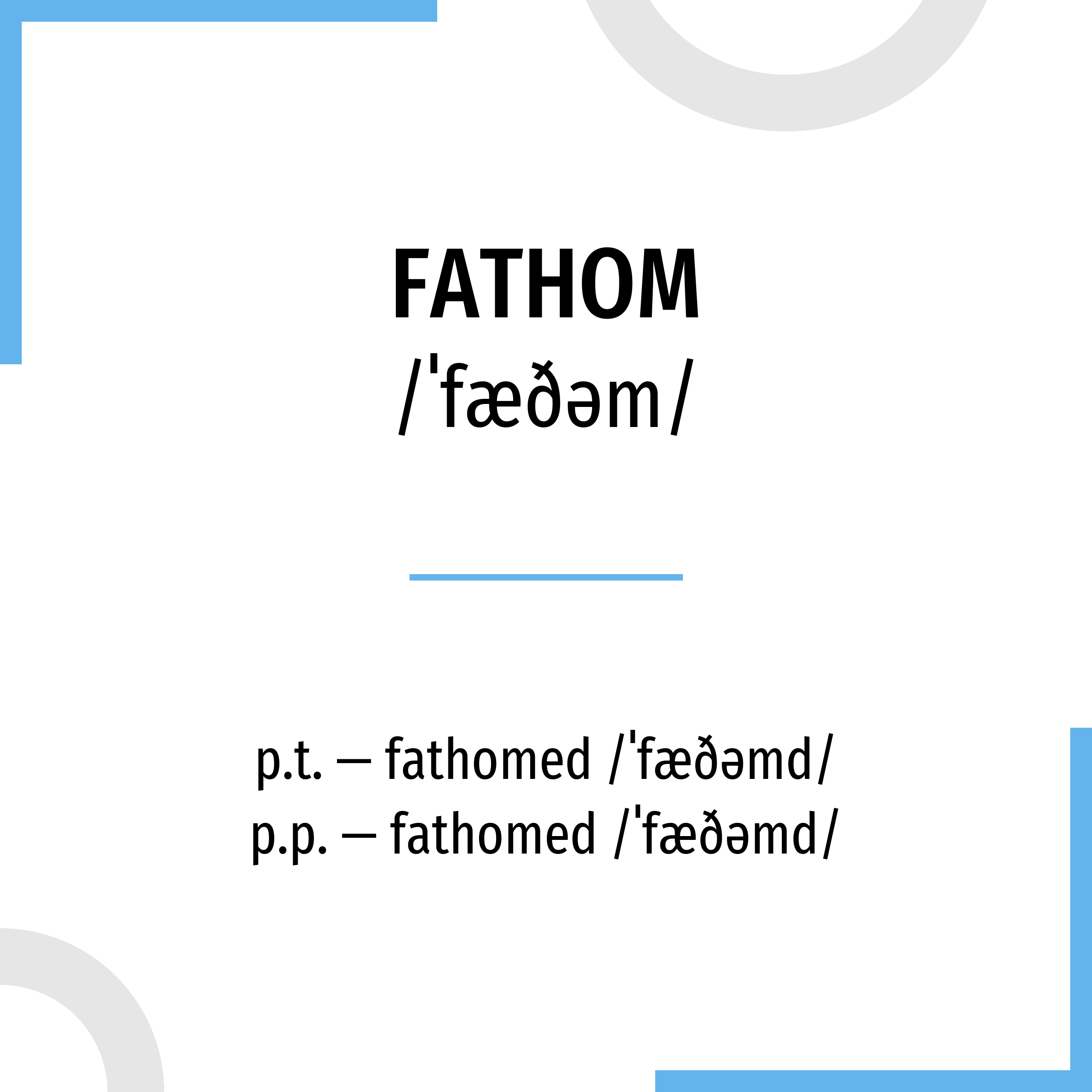 What Is The Meaning Of Fathom Sentence