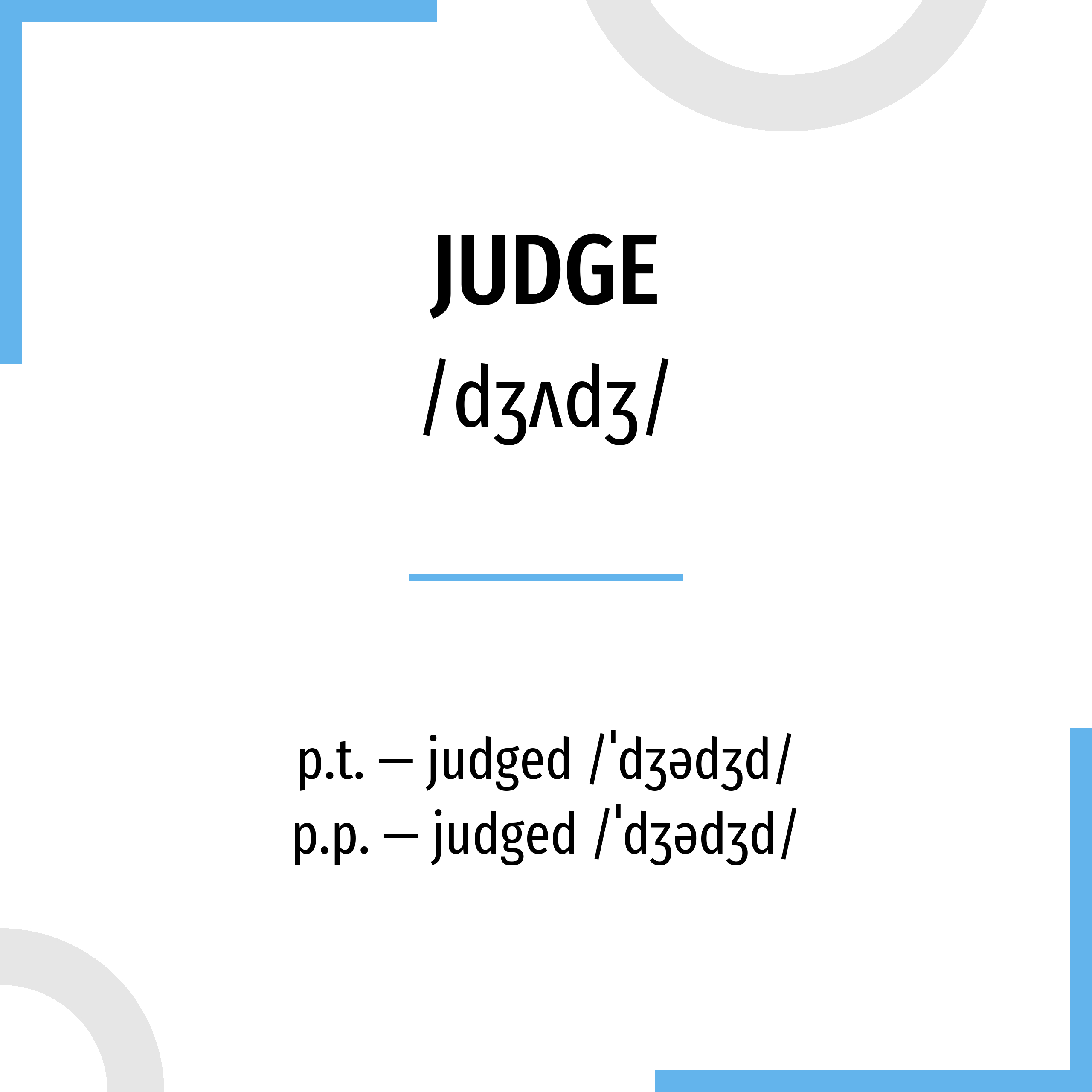 past form judge Conjugation Judge 🔸 Verb in all tenses and forms  Conjugate in